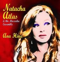Natacha Atlas & the Mazeeka Ensemble vydává album Ana Hina