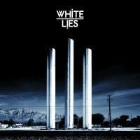 Album White Lies nazvané To Lose My Life Or Lose My Love dorazí brzy do Evropy