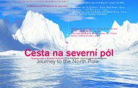 Cesta na severní pól aneb výstava nejen o ledovém království