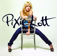 Pixie Lott Mama Do