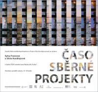 Časosběrné projekty Sylvy Francové a Silvie Vondřejcové