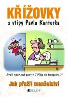 Humorné čtení pro dospěláky s kresbami Pavla Kantorka