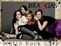 BraAgas v pražském Rock Café