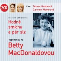 Vzpomínky na Betty MacDonaldovou s Terezou Kostkovou a Carmen Mayerovou