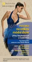 Velká módní show Jiřiny Tauchmanové v roce 2010 podpoří výzkum léčby rakoviny