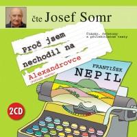 Fejetony Františka Nepila namluvil Josef Somr jako audioknihu