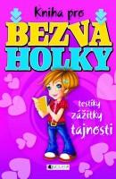Kniha pro bezva holky a Kniha pro bezva kluky