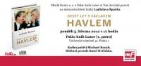 Pozvánka na křest knihy Ladislava Špačka Deset let s Václavem Havlem