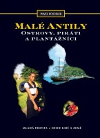 Malé Antily Ostrovy, piráti a plantážníci