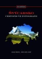 Švýcarsko cestopis ve fotografii