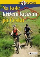 Na kole křížem krážem po Česku a Křížem krážem po moravských horách