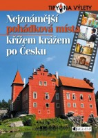 Nejznámější pohádková místa křížem krážem po Česku
